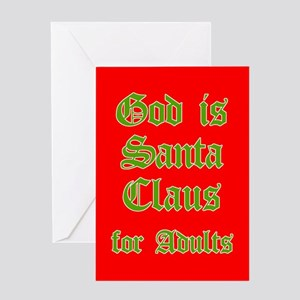 God is Santa 4 Adults Greeting Card