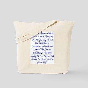 Dreams Do Come True Tote Bag
