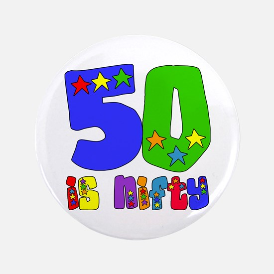 "50 is Nifty (stars) 3.5"" Button (100 pack)"