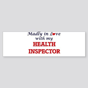 Madly in love with my Health Inspec Bumper Sticker
