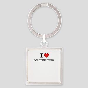 I Love MARTINSBURG Keychains