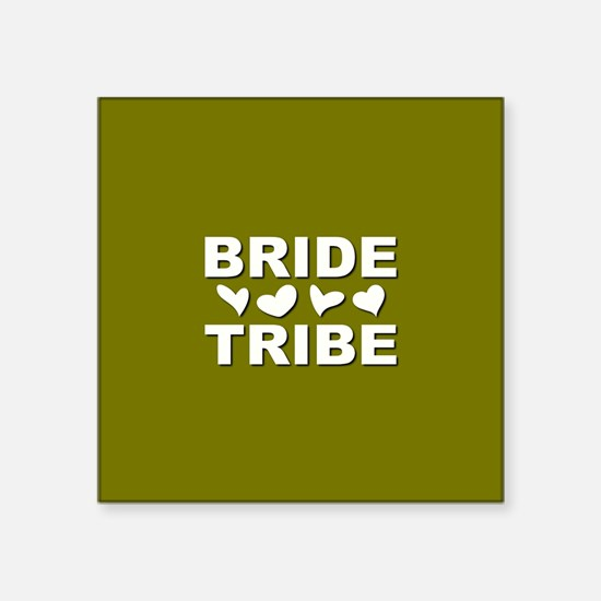 BRIDE TRIBE Sticker