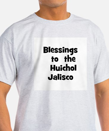 Blessings  to  the  Huichol J T-Shirt