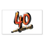 40 and still hot! Rectangle Sticker