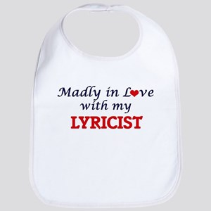 Madly in love with my Lyricist Bib
