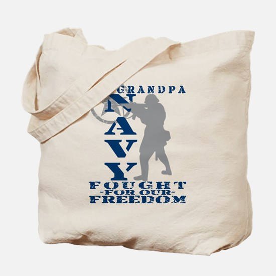 Grndpa Fought Freedom - NAVY  Tote Bag