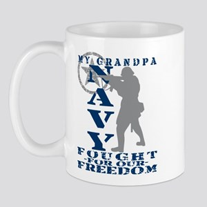 Grndpa Fought Freedom - NAVY  Mug