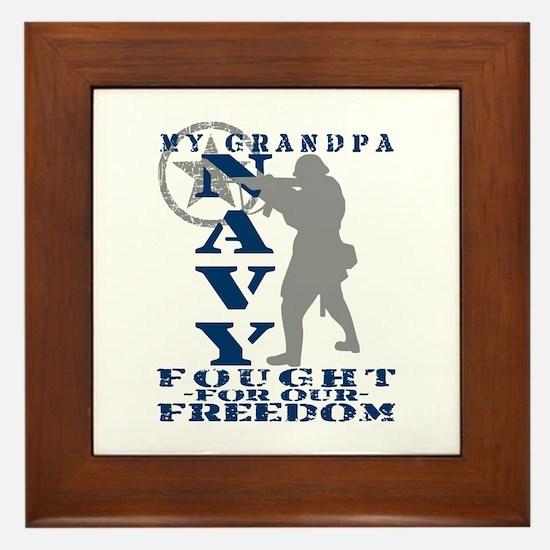 Grndpa Fought Freedom - NAVY  Framed Tile