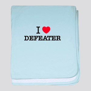 I Love DEFEATER baby blanket