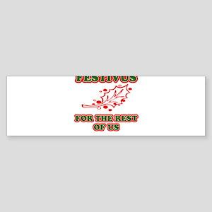 FESTIVUS™ 2 Bumper Sticker
