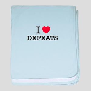 I Love DEFEATS baby blanket