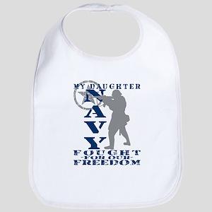 Dghtr Fought Freedom - NAVY  Bib