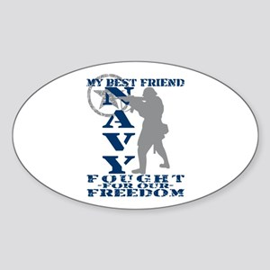 Best Friend Fought Freedom - NAVY Oval Sticker
