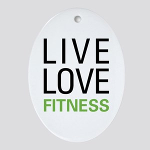 Live Love Fitness Ornament (Oval)