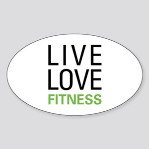 Live Love Fitness Sticker (Oval)