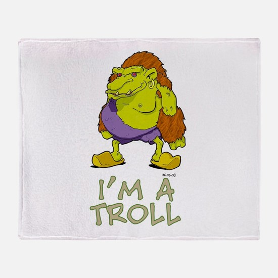 I'm a Troll Throw Blanket