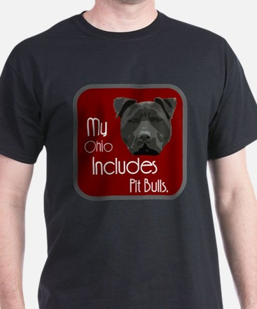 My Ohio Includes Pit Bulls T-Shirt