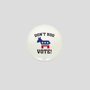Don't Boo Vote! Mini Button