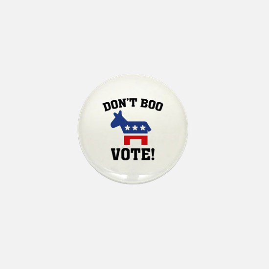 Don't Boo Vote! Mini Button