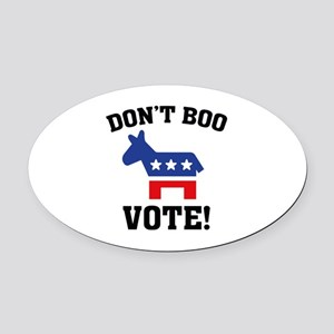 Don't Boo Vote! Oval Car Magnet