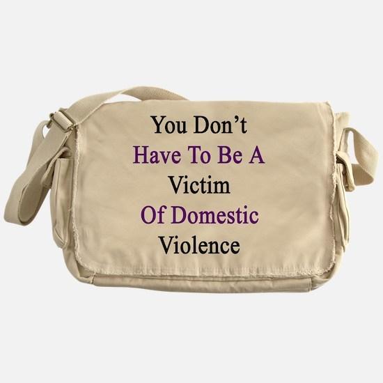 Cute Survivor domestic violence Messenger Bag