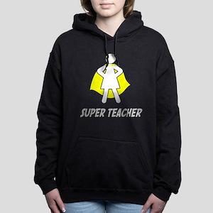 Super Teacher Women's Hooded Sweatshirt