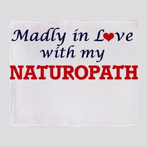 Madly in love with my Naturopath Throw Blanket