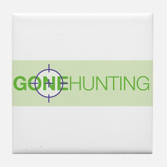 Gone Hunting Tile Coaster