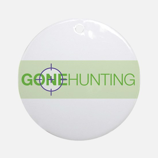 Gone Hunting Ornament (Round)