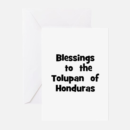 Blessings  to  the  Tolupan   Greeting Cards (Pk o