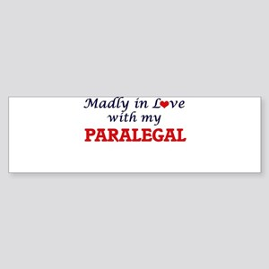 Madly in love with my Paralegal Bumper Sticker