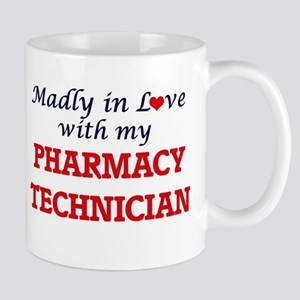 Madly in love with my Pharmacy Technician Mugs