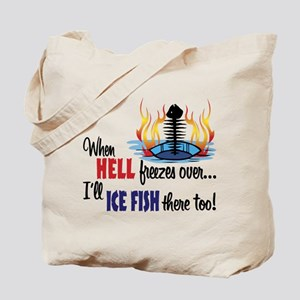 When Hell Freezes Ice Fish Tote Bag