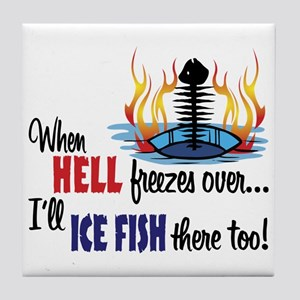 When Hell Freezes Ice Fish Tile Coaster