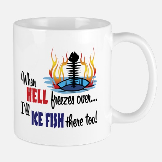 When Hell Freezes Ice Fish Mug
