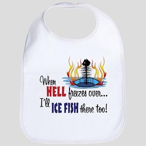 When Hell Freezes Ice Fish Bib