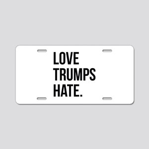 Love Trumps Hate Aluminum License Plate