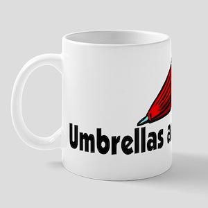 Umbrellas are for wimps Mug