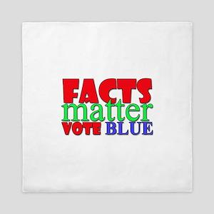 Facts Matter Vote Blue Queen Duvet