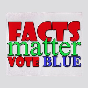 Facts Matter Vote Blue Throw Blanket
