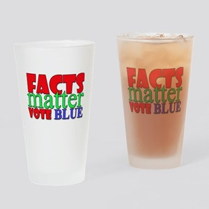 Facts Matter Vote Blue Drinking Glass