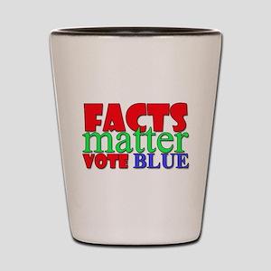 Facts Matter Vote Blue Shot Glass