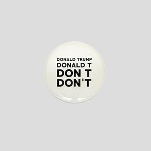 Trump Don't Mini Button