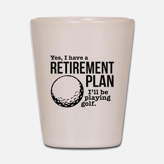 Golf Retirement Plan Shot Glass