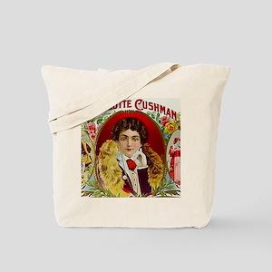 Charlotte Cushman Actress Cigar Label Tote Bag