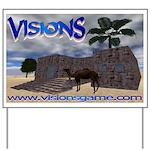 Visions Yard Sign