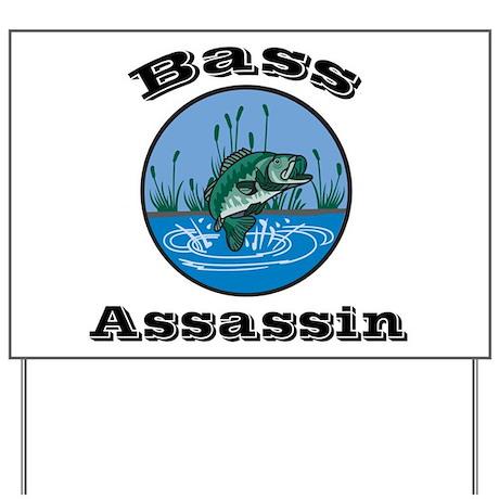 Bass Assassin Yard Sign