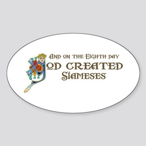 God Created Siameses Oval Sticker