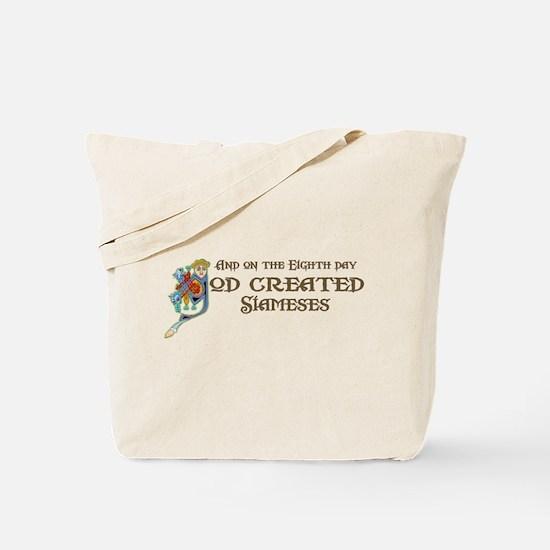 God Created Siameses Tote Bag