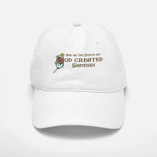 God Created Siameses Baseball Baseball Cap